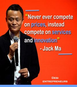 Never ever compete on prices instead compete on prices and innovation